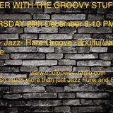 The Groovy Stuff with Grant Fisher 29-12 on Soulpower Radio