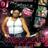 The Hypnotique Effect Mix Show 8/1/13