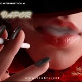DJ Han - The Afterparty Vol 11: Vapor