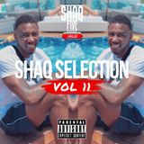 @SHAQFIVEDJ - Shaq Selection Vol.11