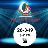 Tuesday Drive | 26-3-19