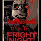 KutMasterK Fright Night Darkside Radio 12-5-17