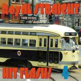 Royal Straight Hit Flash vol.4