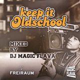 Keep It Old School Mixtape