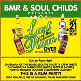 """BMR & SOUL CHILDS DANCE CALLED """" LAST OF THE SUMMER RUM PART ONE """" 21/9/19.....CLAUDIUS & MARVELOUS"""