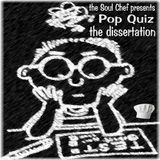 Pop Quiz: The Dissertation
