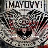 Mayday! Mayday! (mixed by X-Ray)
