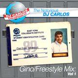 Notorious DJ Carlos - Gino/Freestyle Vol#1