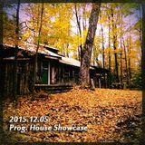 2015.12.05 Progressive House Showcase