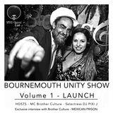 BOURNEMOUTH UNITY Volume 1 - Selectress DJ PIXI J and MC Brother Culture - Reggae and Jungle show