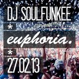 Soulfunkee - Euphoria Mix - 27.02.13