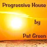Progressive House by Pat Green - Berlin
