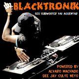 """""""Blacktronik"""" - 09.08.2012 - Será que seu subwoofer vai aguentar?"""