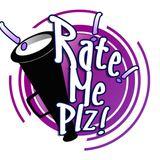 RateMePlz Show Season 3, Episode 1