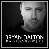 Bryan Dalton Radioshow #055
