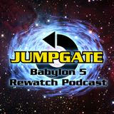 Jumpgate Episode 117 - Movements of Fire and Shadow
