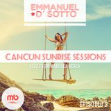 Cancun Sunrise Sessions 2014 Mixed By Emmanuel D' Sotto (Episode 09)