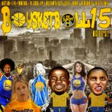 (Baysketball 15 | Mixed By Sly ) Bay Slap, Mixshow, E-40, Javi Picazo, Mikey Mo The Mc, Young bari,