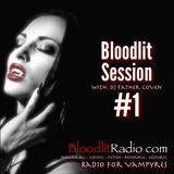 Bloodlit Session #1