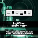 Simon Peter b2b lug00ber - Subpub 2016-09-30 Part 2 - Drum & Bass