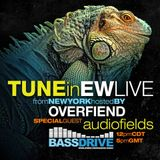 Audiofields on EW Live From New York - BASSDRIVE RADIO 30-03-19 - Jungle / Drum and Bass - Round 3!