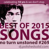 Best SONGS of 2015 (No Turn Unstoned #269)