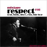 MIXTAPE RESPECT #10