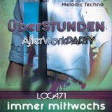 klangmeister (Ben Strauch) - ÜberSTUNDEN AfterWork-Party Set2 | Loca71 | 07.03