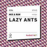 Mix & Run #2 : Lazy Ants
