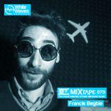Mixtape_070 - Francis Begbie (apr.2018)
