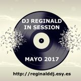 Dj Reginald - Session Mayo 2017
