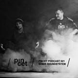 Pincet Podcast 021 - Shmir Soundsystem