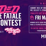 FEMME FATALE #FVDED MIX CONTEST 2016