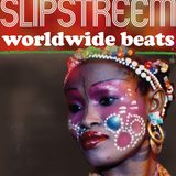 Slipstreem Worldwide Beats