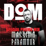 DOM Party Milano - Special Promo Mix By Massimo Paramour