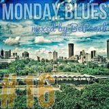 MONDAY BLUES #16 mixed by BePoosh