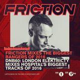 Friction - BBC Radio 1 (2016's Biggest Bangers) (03-01-2017)