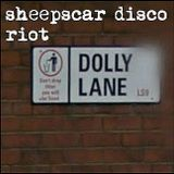 Sheepscar Disco Riot - 2 - Dolly Lane