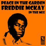 Peace In The Garden - Freddie McKay Mix (2013)