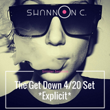 The Get Down Sinister Sessions 4/20 Set *Explicit Lyrics*