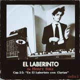 """El Laberinto de Henry Saiz – Cap. 25 """"En El Laberinto con: Clarian"""""""