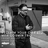 Reclaim Your City 292 | Cosmin TRG