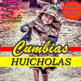 CUMBIAS HUICHOLAS MIX BY AZTECALOVE