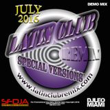 Latin Club Remix Demo Mix 07-2016