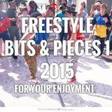 Freestyle Bits & Pieces 1 2015 - DJ Carlos C4 Ramos