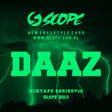 SLOPE DJ DAAZ MIXTAPE SERIES # 10