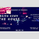 Live @ Wish Bar & Lounge - SF - 08-09-18 (Bring Down The House)
