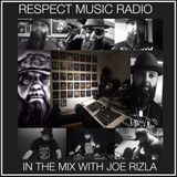 RESPECT MUSIC (RP080) - IN THE MIX WITH JOE RIZLA 11-30-2019