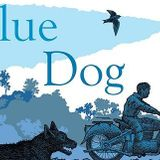 Blue Dog - Clare Calvet's book of the week