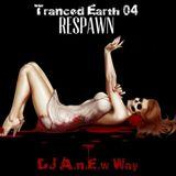 Tranced Earth 04 (Respawn)